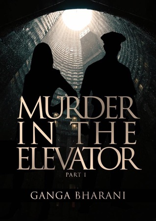 Book Review- Murder In The Elevator(Part 1&2)