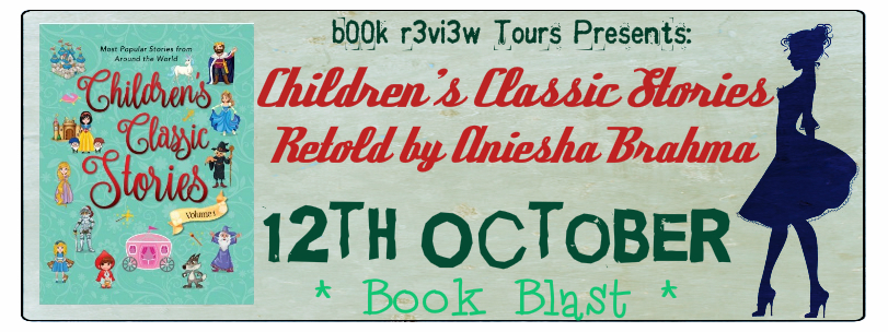 BookBlast- Children's Classic Stories(Volume 1)- Retold by Aniesha Brahma