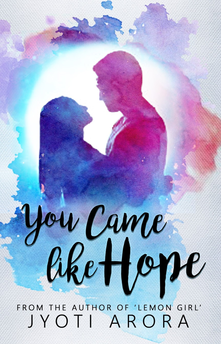 You Came Like Hope - Jyoti Arora 30 Sept - Copy (2) (1)