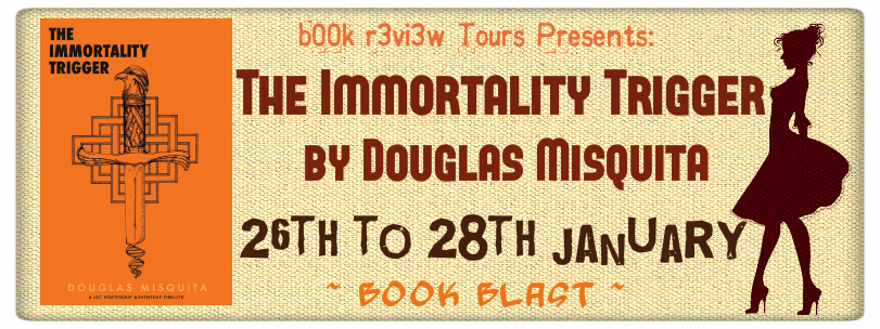 Book Blast-The Immortality Trigger by Douglas Misquita