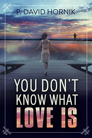 Book Review- You Don't Know What Love Is