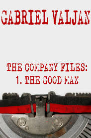 Book Review- The Company Files, The Good Man