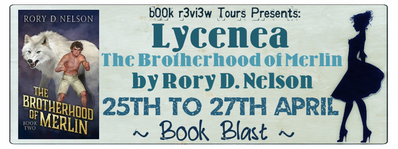 SpotLight-Lycenea:The Brotherhood Of Merlin,Book 2 by Rory Nelson
