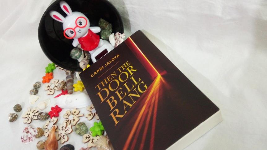 Book Review- Then The Door BellRang