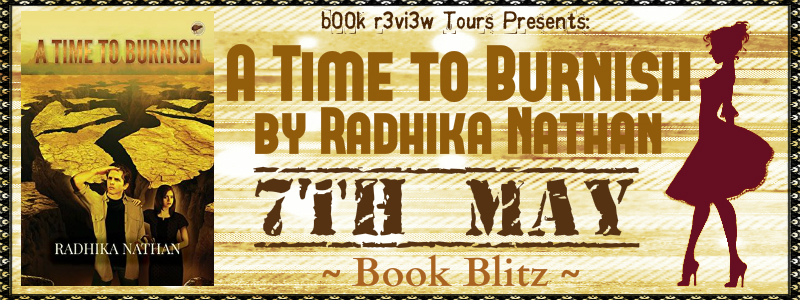 SpotLight: A Time To Burnish by Radhika Nathan