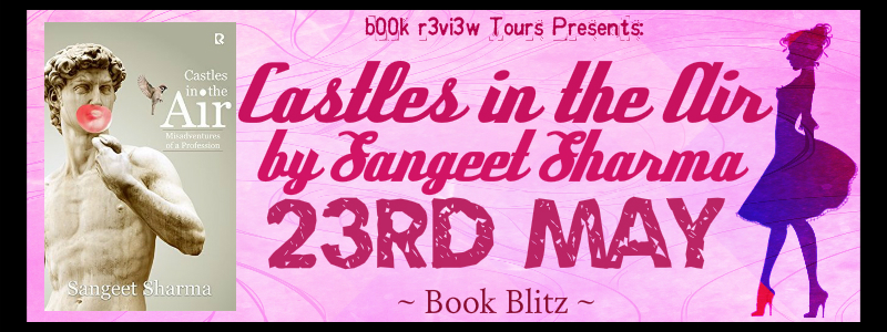 SpotLight-Castles In The Air by Sangeet Sharma