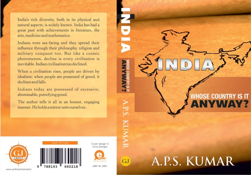 SpotLight-India: Whose Country Is It Anyway? by A.P.S Kumar