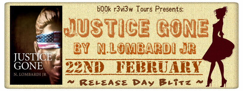 Book Blitz:Justice Gone by N.Lombardi JR