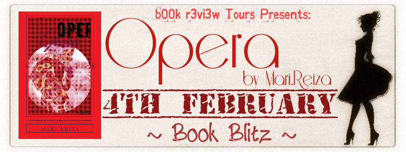 Book Blitz-Opera by Mari.Reiza