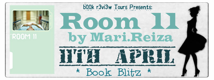 Book Blitz:Room 11 by Mari.Reiza(Women's PsychologicalFiction)