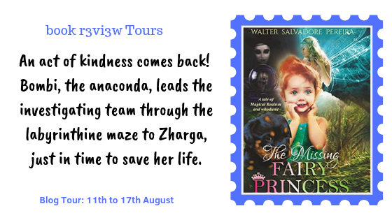 Book Tour-The Missing Fairy Princess by Walter Salvadore Pereira