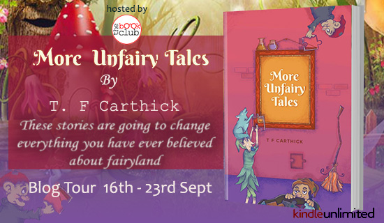 SpotLight-More Unfairy Tales by T. F Carthick