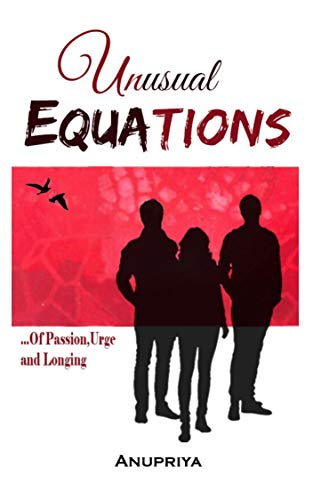 Book Blitz-Unusual Equations by Anu priya