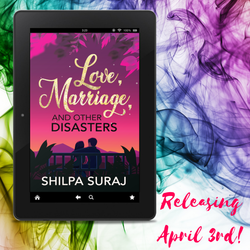 Cover Reveal- Love, Marriage, and other Disasters by Shilpa Suraj