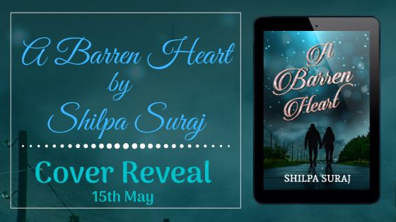 Cover Reveal- A Barren Heart By Shilpa Suraj