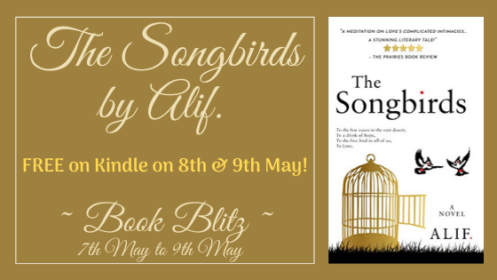 Book Blitz – The Songbirds By Alif